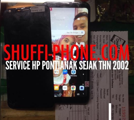 LG Q6 Ganti Lcd Bapak Ikhsan